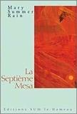Mary Summer Rain - La septième Mesa.