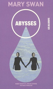 Mary Swan - Abysses.