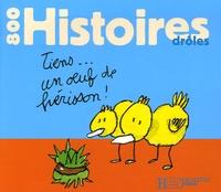 Mary Touquet et Robert Scouvart - 800 Histoires drôles.