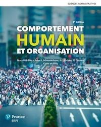 Mary Uhi-bien et John Schermerhorn - Comportement humain et organisation - Avec un accès à MonLab.