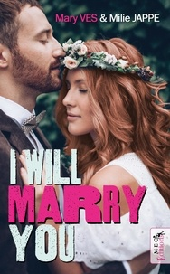 Mary Ves et Milie Jappe - I WILL MARRY YOU.