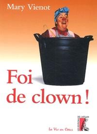 Mary Vienot - Foi de clown !.