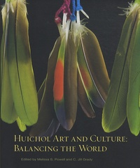 Mary Wachs - Huichol Art and Culture : Balancing the World.