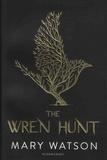 Mary Watson - The Wren Hunt.