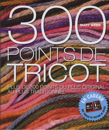 Mary Webb - 300 Points de tricot.