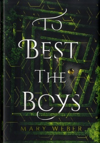 Mary Weber - To Best the Boys.