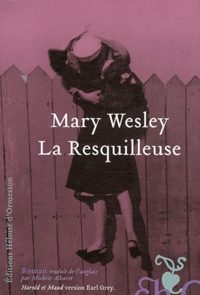 Mary Wesley - La Resquilleuse.