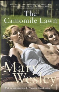 Mary Wesley - The Camomile Lawn.