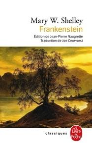 Mary Wollstonecraft Shelley - Frankenstein ou le Prométhée moderne.