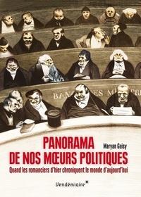 Téléchargement gratuit de livres électroniques au format pdf Panorama de nos moeurs politiques  - Quand les romanciers d'hier chroniquent le monde d'aujourd'hui en francais