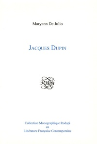 Maryann De Julio - Jacques Dupin.