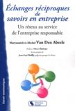 Maryannick Van den Abeele et Michel Van den Abeele - Echanges réciproques de savoirs en entreprise - Un réseau au service de l'entreprise responsable.