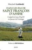 Marybeth Lorbiecki - Dans les pas de saint François d'Assise - L'appel de Jean-Paul II en faveur de l'écologie.