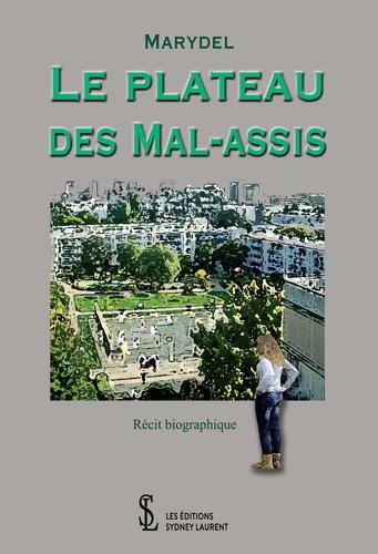 Marydel - Le plateau des Mal-assis.