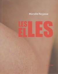 Maryèle Reyjasse - Les Elles.