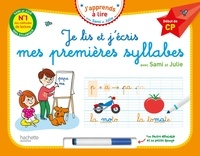 Marygribouille et Anne Jan - Je lis et j'écris mes premières syllabes avec Sami et Julie - Début de CP, avec un feutre effaçable et une petite éponge.