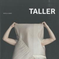 Taller : objet-vêtement - Quand le vêtement rencontre larchitecture, édition bilingue français-anglais.pdf