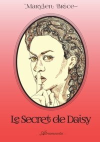 Marylen Brice - Le secret de Daisy.