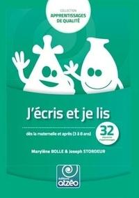 Marylène Bolle et Joseph Stordeur - J'ÉCRIS ET JE LIS.
