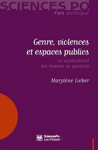 Genre, violences et espaces publics. La vulnérabilité des femmes en question