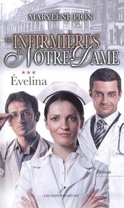 Marylène Pion - Les infirmières de Notre-Dame  : Évelina.