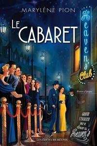 Marylène Pion - Le cabaret.
