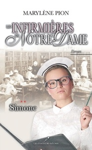 Marylène Pion - Les infirmières de Notre-Dame  : Simone.