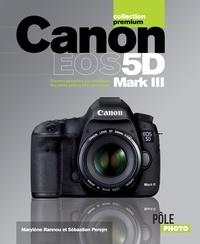 Marylène Rannou et Sébastien Persyn - Canon EOS 5D Mark III.