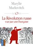 Marylie Markovitch - La révolution russe vue par une Française.