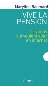 Vive la pension - Ces ados qui veulent aller en internat.pdf