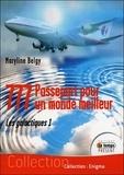 Maryline Belgy - 777, passeport pour un monde meilleur Tome 1 : Les galactiques.