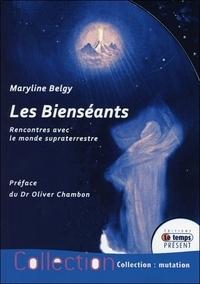 Maryline Belgy - Les Bienséants - Rencontres avec le monde supraterrestre.