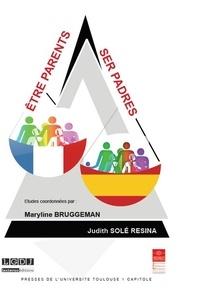 Maryline Bruggeman - Etre parents - ser padres.