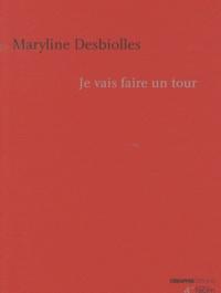 Maryline Desbiolles - Je vais faire un tour.