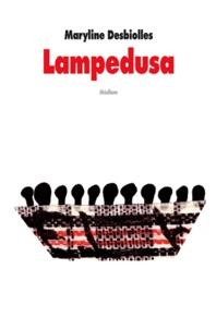 Maryline Desbiolles - Lampedusa.