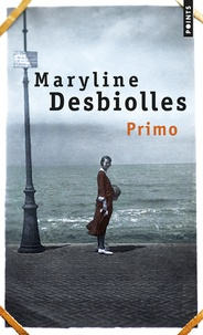 Maryline Desbiolles - Primo.