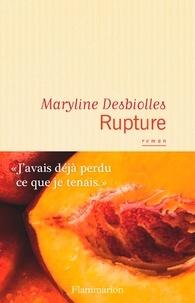 Maryline Desbiolles - Rupture.