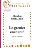Maryline Dorgans - Le grenier enchanté.