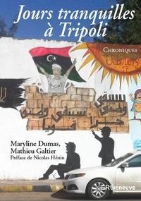 Corridashivernales.be Jours tranquilles à Tripoli - Chroniques Image