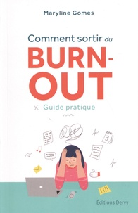 Maryline Gomes - Comment sortir du burn-out - Guide pratique.