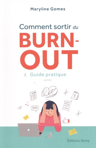 Comment sortir du burn-out. Guide pratique