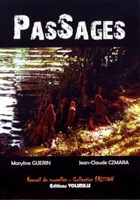Maryline Guérin et Jean-Claude Czmara - PasSages.