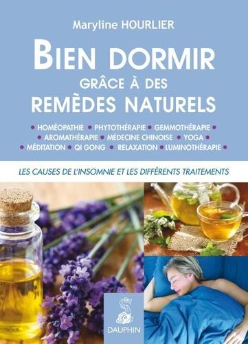 Maryline Hourlier - Bien dormir grâce à des remèdes naturels.
