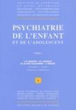 Maryline Le Dez-Alexandre et  Collectif - Psychiatrie de l'enfance et de l'adolescence - Tome 2.