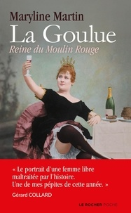 Maryline Martin - La Goulue - Reine du Moulin Rouge.