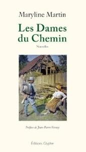 Maryline Martin - Les Dames du Chemin.