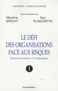 Le défi des organisations face aux risques - Sciences humaines et Cindyniques.pdf