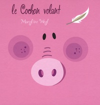 Maryline Weyl - Le Cochon volant.