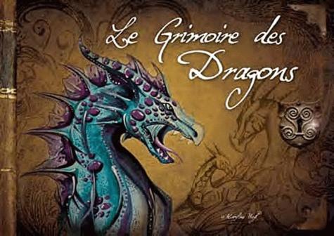 Maryline Weyl - Le grimoire des dragons.