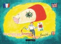 Marylise Bourrel et  Editions Loup Gris - Une semaine avec Zinette.